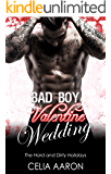 Bad Boy Valentine Wedding (The Hard and Dirty Holidays)