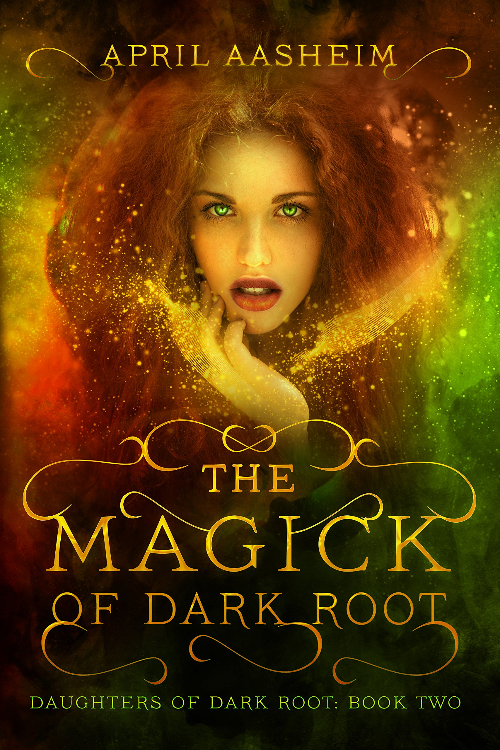 The Magick of Dark Root: A Paranormal Fantasy (Daughters of Dark Root Book 2)