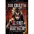 Silent Mayhem: The Mayhem Series: #3
