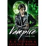 The Last Vampire: Book Five