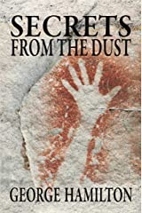 SECRETS FROM THE DUST Kindle Edition