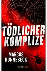 Tödlicher Komplize (Ein Katharina-Rosenberg-Thriller 3) (Kindle Single) Kindle Edition