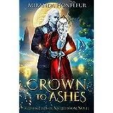 Crown To Ashes (Dark-Elves of Nightbloom Book 4)