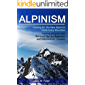 Alpinism: Training for The New Alpinism, climb every mountain (English Edition)