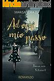 Ad ogni mio passo (Florence serie Vol. 1)