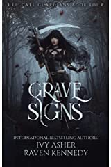 Grave Signs (Hellgate Guardians Book 4) Kindle Edition