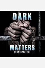 Dark Matters Audible Audiobook