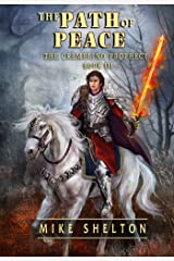 The Path Of Peace (The Cremelino Prophecy Book 3) Kindle Edition