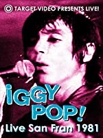 Iggy Pop - Live San Fran 1981