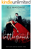 Battleground (Battler Series Book 2)