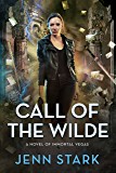 Call of the Wilde: Immortal Vegas, Book 8