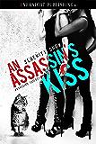 An Asssassin's Kiss (Assassins Trilogy Book 1)