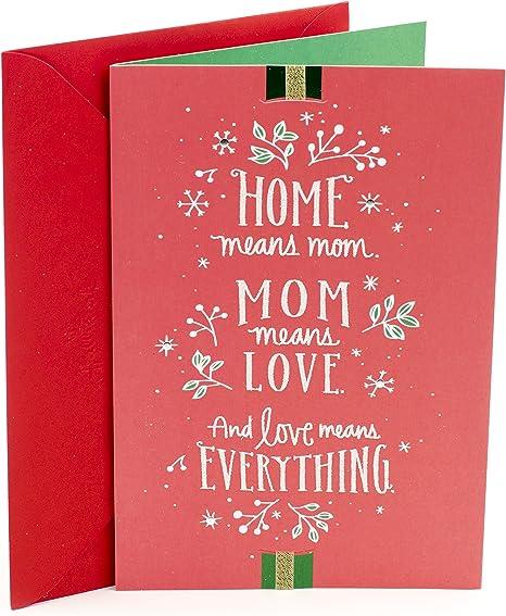 Amazon Com Hallmark Christmas Card For Mom Home Means Mom