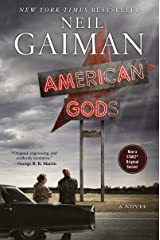 American Gods: The Tenth Anniversary Edition: A Novel Kindle Edition