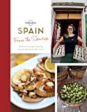 From the Source Spain: Spain's Most Authentic Recipes from the People That Know Them Best (Lonely Planet from the Source Spain)