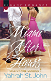 Miami After Hours (Millionaire Moguls Book 1)