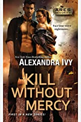 Kill Without Mercy (Ares Security Book 1) Kindle Edition