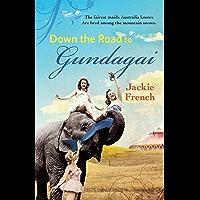 The Road to Gundagai (The Matilda Saga Book 3)
