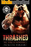 Thrashed: An MC Biker Romance