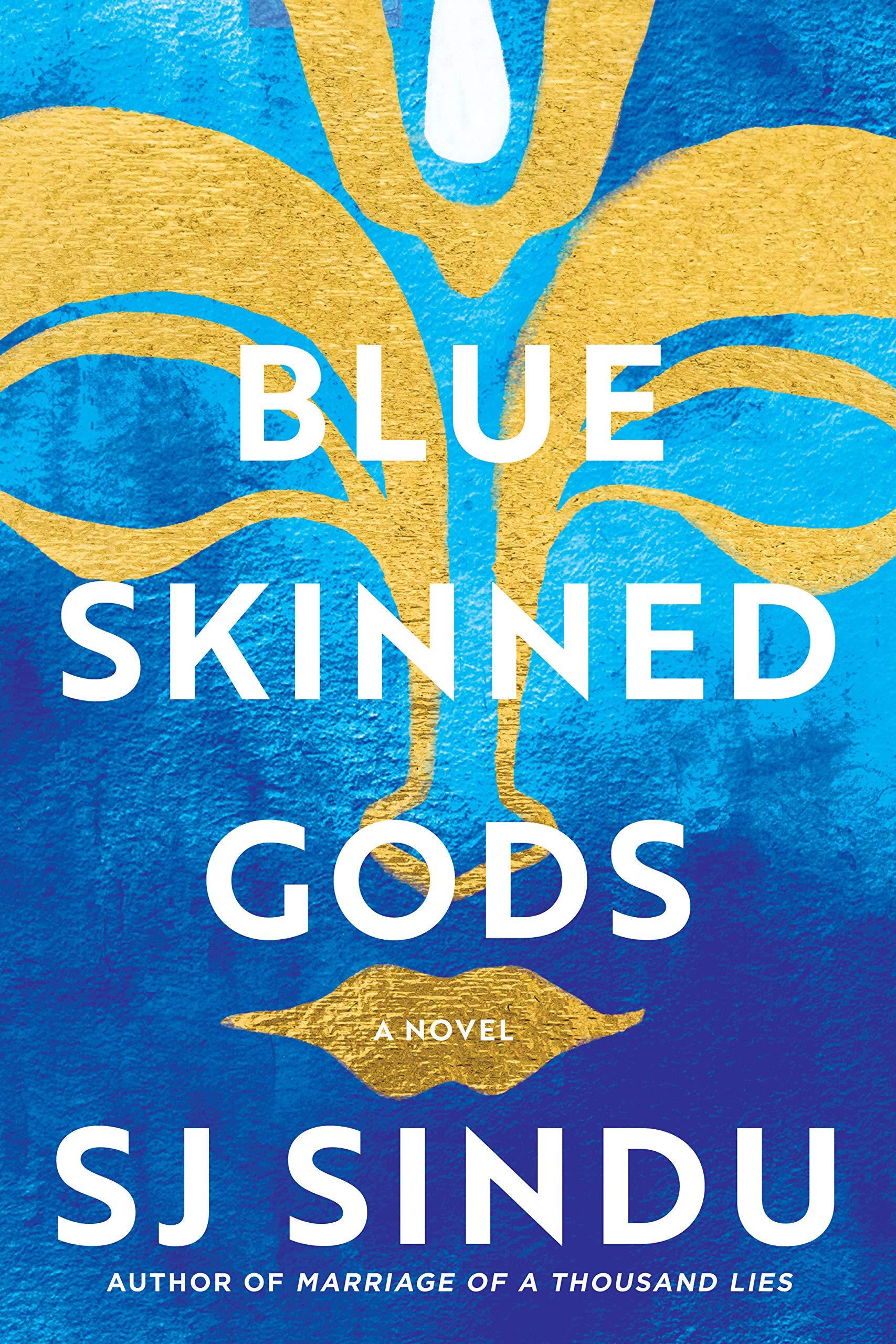 Blue Skinned Gods  Sindu, SJ Amazon.de Bücher