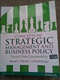 Concepts in Strategic Management and Business Policy (Old Edition)