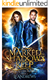 The After Plague (Marked in Shadow's Keep Book 2)