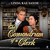 The Conundrum of a Clerk: The Widowers of the Aristocracy, Book 3