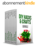 DIY HACKS & CRAFTS BUNDLE: Outstanding Gardening, Sewing, and Jewelry Making Guides (English Edition)