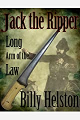 Long Arm of the Law: Jack the Ripper Kindle Edition