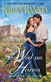 To Wed An Heiress: An All for Love Novel