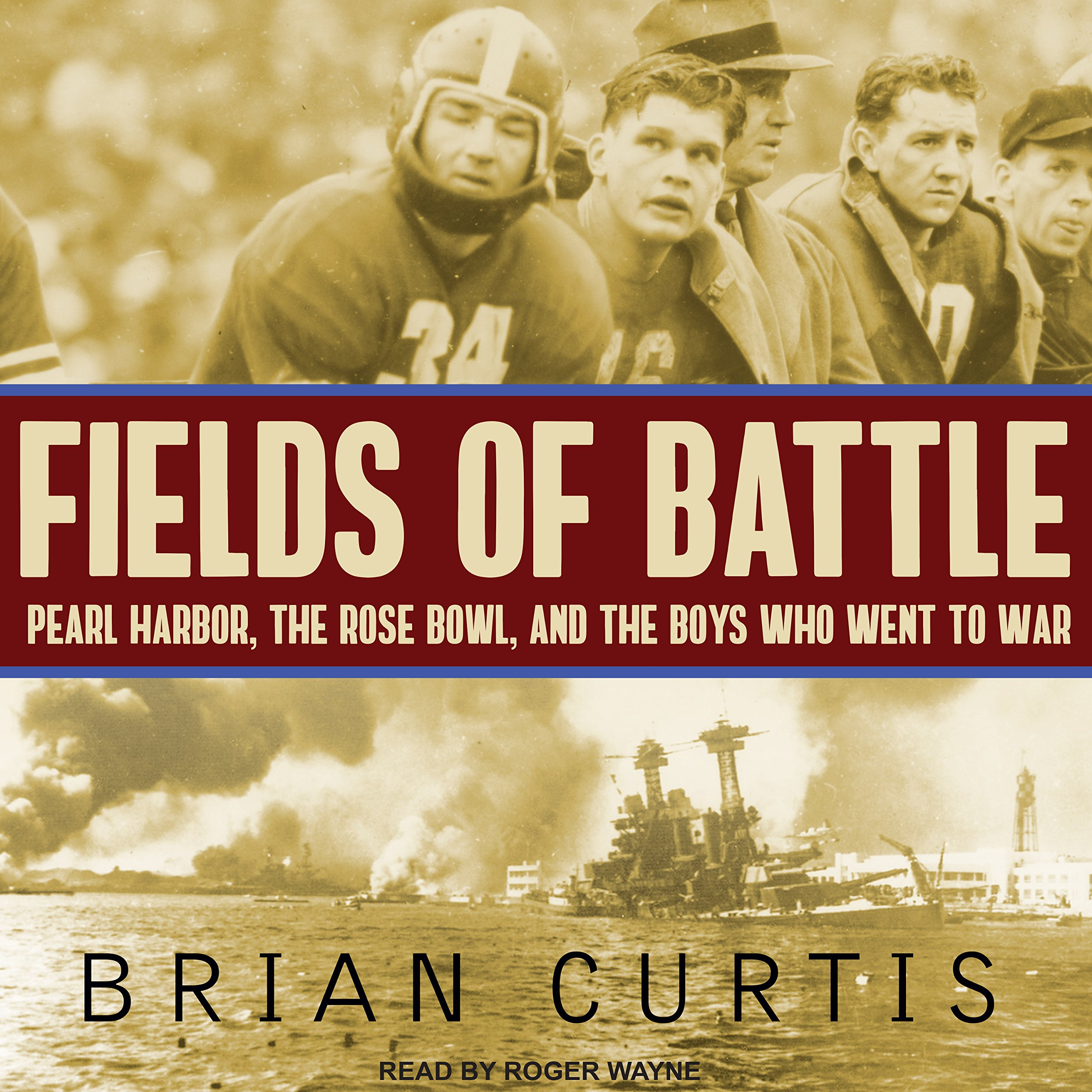 Download Fields of Battle: Pearl Harbor, the Rose Bowl, and the Boys Who Went to War PDF Text fb2 ebook