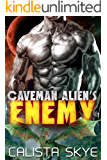 Caveman Alien's Enemy (Caveman Aliens Book 10)