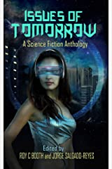 Issues of Tomorrow: A science fiction anthology Kindle Edition