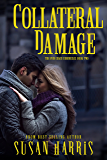 Collateral Damage (The Ever Chace Chronicles Book 2)
