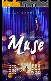 Muse: (Groupie Volume 2 of 2)