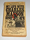 My Life with Charles Manson