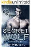Secret of the Wolf (Silver Wolves MC Book 2) (English Edition)