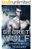 Secret of the Wolf (Silver Wolves MC Book 2)