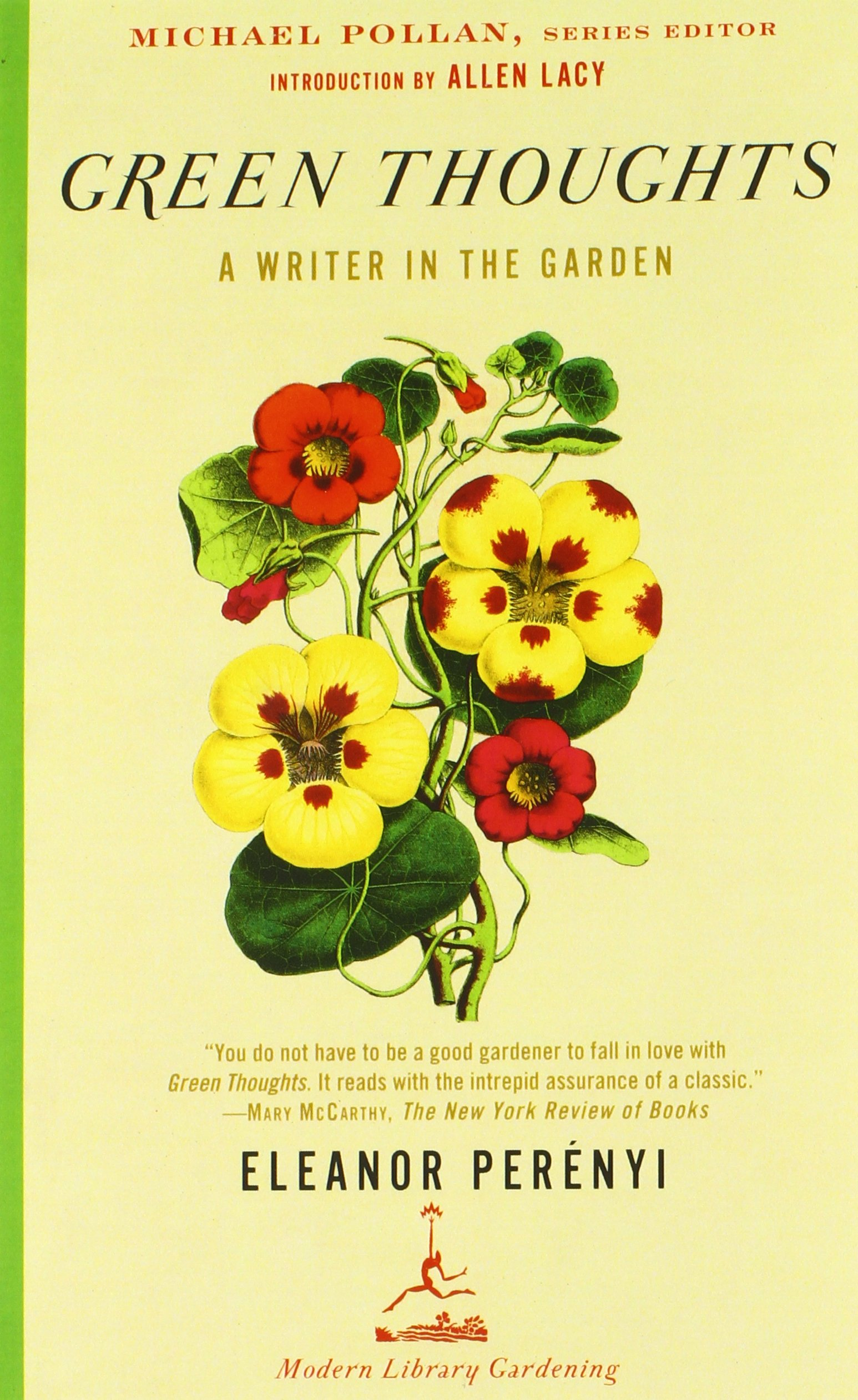 Green Thoughts: A Writer In The Garden (modern Library Gardening): Eleanor  Perenyi, Michael Pollan, Allen Lacy: 9780375759451: Amazon: Books