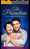 The Promotion (Fulton Ridge Series Book 1)