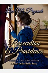 Persecution & Providence (The Lydia Collection Book 3) Kindle Edition