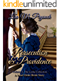 Persecution & Providence (The Lydia Collection Book 3)