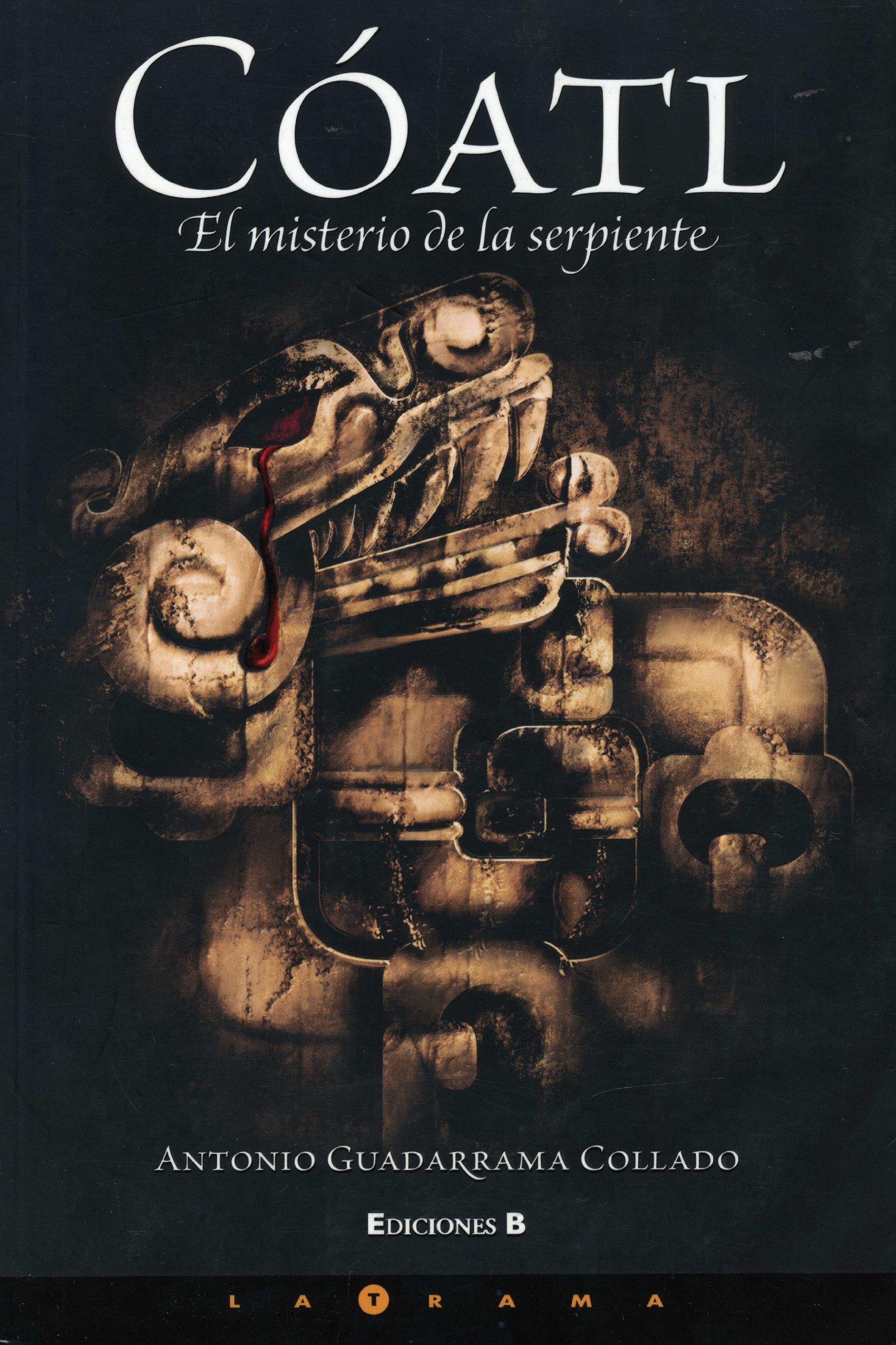 Read Online Coatl, el misterio de la serpiente (zet / Coatl (Spanish Edition) ebook