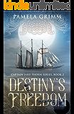 Destiny's Freedom (Captain Jane Thorn Book 2)