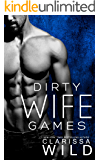 Dirty Wife Games (Indecent Games Book 2)