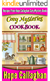 Cozy Mysteries Cookbook: Recipes from Hope Callaghan's Cozy Mystery Books (English Edition)