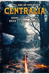 Centralia: Epicenter (English Edition) Edición Kindle