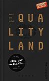 QualityLand: Roman (dunkle Edition)