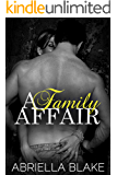 A Family Affair: My Bad Boy Foster Brother