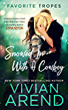 Snowed In With A Cowboy: contains Rocky Mountain Retreat / The Cowboy Rescues A Bride (The Favorite Tropes Collection Book 5)